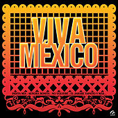 Viva México by Various Artists