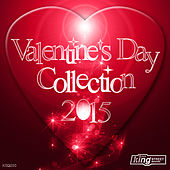 Valentine's Day Collection 2015 by Various Artists