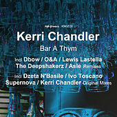 Bar a Thym by Kerri Chandler