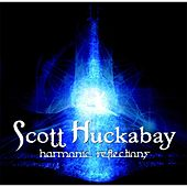 Harmonic Reflections by Scott Huckabay