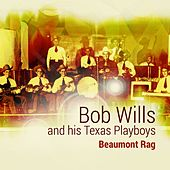 Beaumont Rag by Bob Wills & His Texas Playboys
