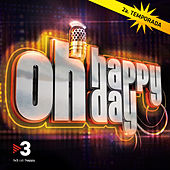 Oh Happy Day (2a Temporada) by Various Artists