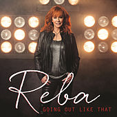 Going Out Like That von Reba McEntire