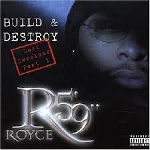 Build & Destroy by Royce Da 5'9