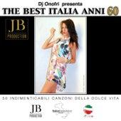 DJ Onofri presenta: The Best Italia Anni 60 (50 indimenticabili canzoni della dolce vita) by Various Artists