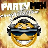Party Mix Compilation by Various Artists