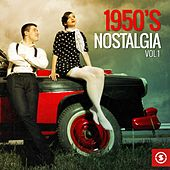 1950's Nostalgia, Vol. 1 by Various Artists