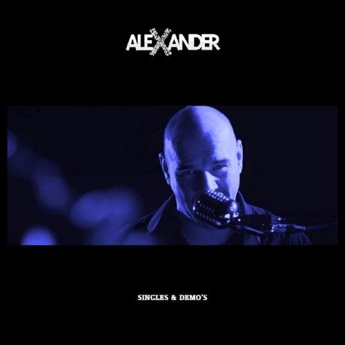 Singles & Demo's by Alexander