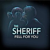 Fell For You by Sheriff