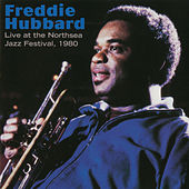 Live At Northsea Jazz Festival by Freddie Hubbard