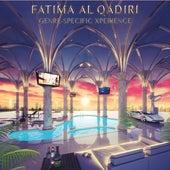 Genre-Specific Xperience by Fatima Al Qadiri