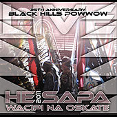 He Sapa Wacipi Na Oskate 2011 (25th Anniversary Black Hills Powwow) by Various Artists