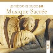 Les trésors de Studio SM - Musique sacrée by Various Artists