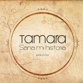 Sana Mi Historia by Tamara