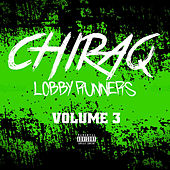 Chiraq Lobby Runners Vol 3 by Various Artists