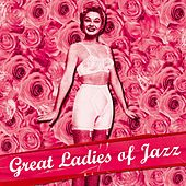 Great Ladies of Jazz by Various Artists