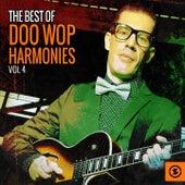 The Best of Doo Wop Harmonies, Vol. 4 by Various Artists