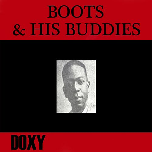 Boots & His Buddies (Doxy Collection) by Boots And His Buddies