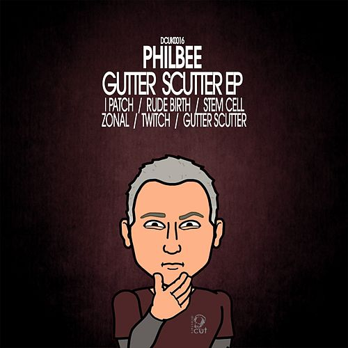 Gutter Scutter EP by Phil Bee