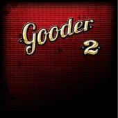 2 by Gooder