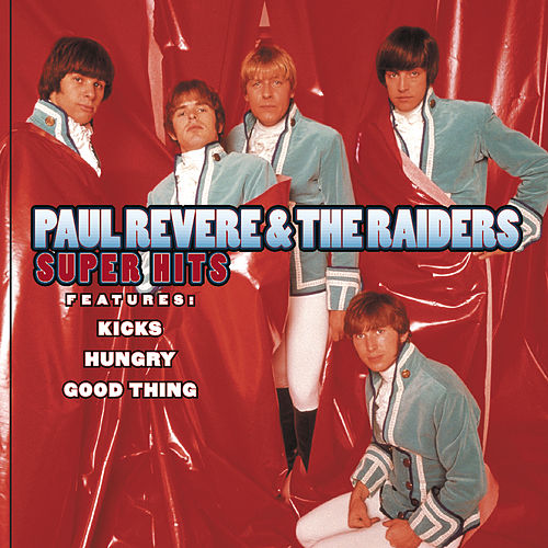 Super Hits by Paul Revere & the Raiders