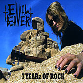 7 Yearz of Rock by Evil Beaver