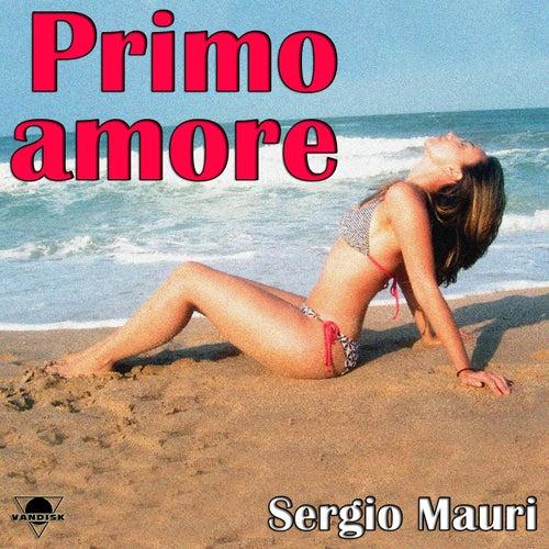 Primo amore by Sergio Mauri