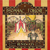 A Place Where Runaways Are Not Alone by Insomniac Folklore