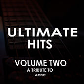 Ultimate Hits, Vol. 2: A Tribute to ACDC by Hell's Highway