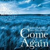 Come Again by Ichiro Takamoto