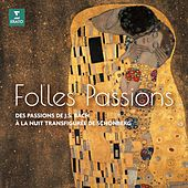 Folles passions von Various Artists