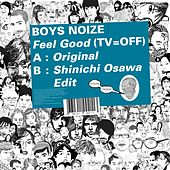 Feel Good (Tv=Off) by Boys Noize