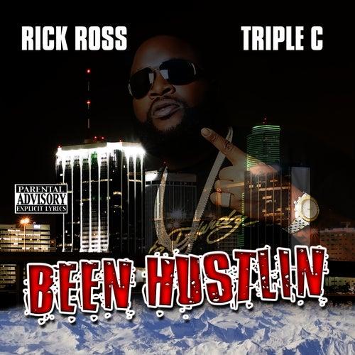 Been Hustlin' by Rick Ross