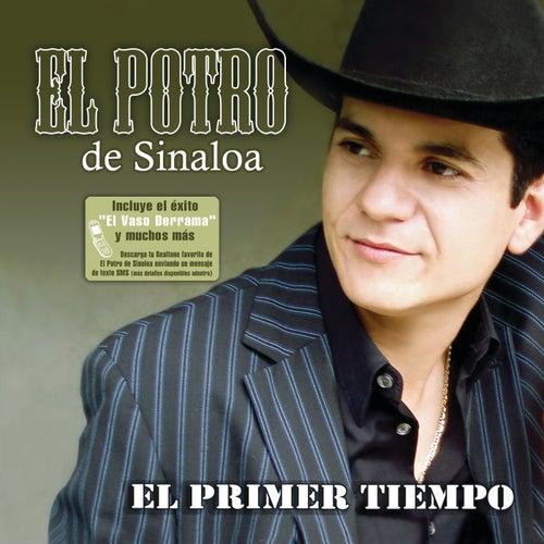 El Primer Tiempo by El Potro De Sinaloa
