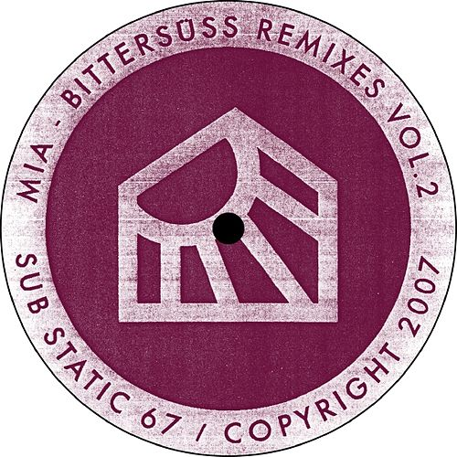 Bittersuess Remixes Vol.2 by Mia.