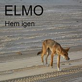 Hem igen - Single by Elmo (indie rock)