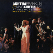 Don't Fight The Feeling - The Complete Aretha Franklin & King Curtis Live At Fillmore West by Various Artists