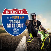 From a Mile Out - Single by Beenie Man
