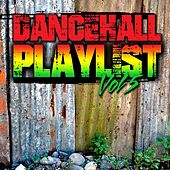 Dancehall Playlist, Vol.5 von Various Artists