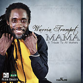 Mama - Single by Warria Trumpet