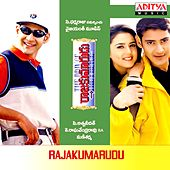 Rajakumarudu (Original Motion Picture Soundtrack) by Various Artists