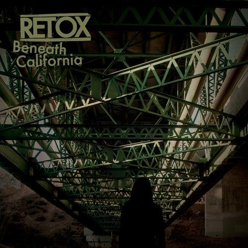 Beneath California by Retox