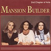 Mansion Builder by 2nd Chapter of Acts