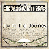 FIngerPaintings: Joy in the Journey by David Baroni