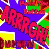 Push The Button, DJ Club Hit Sounds, Vol.5 (Top Premium Rockerz Soulful Edition) by Various Artists