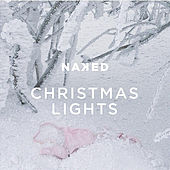 Christmas Lights by Naked