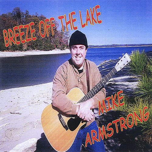 Breeze Off the Lake by Mike Armstrong