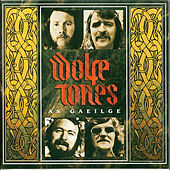 As Gaeilge by The Wolfe Tones