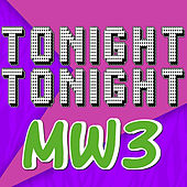Tonight Tonight MW3 by TryHardNinja