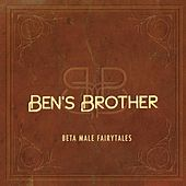 Beta Male Fairytales by Ben's Brother